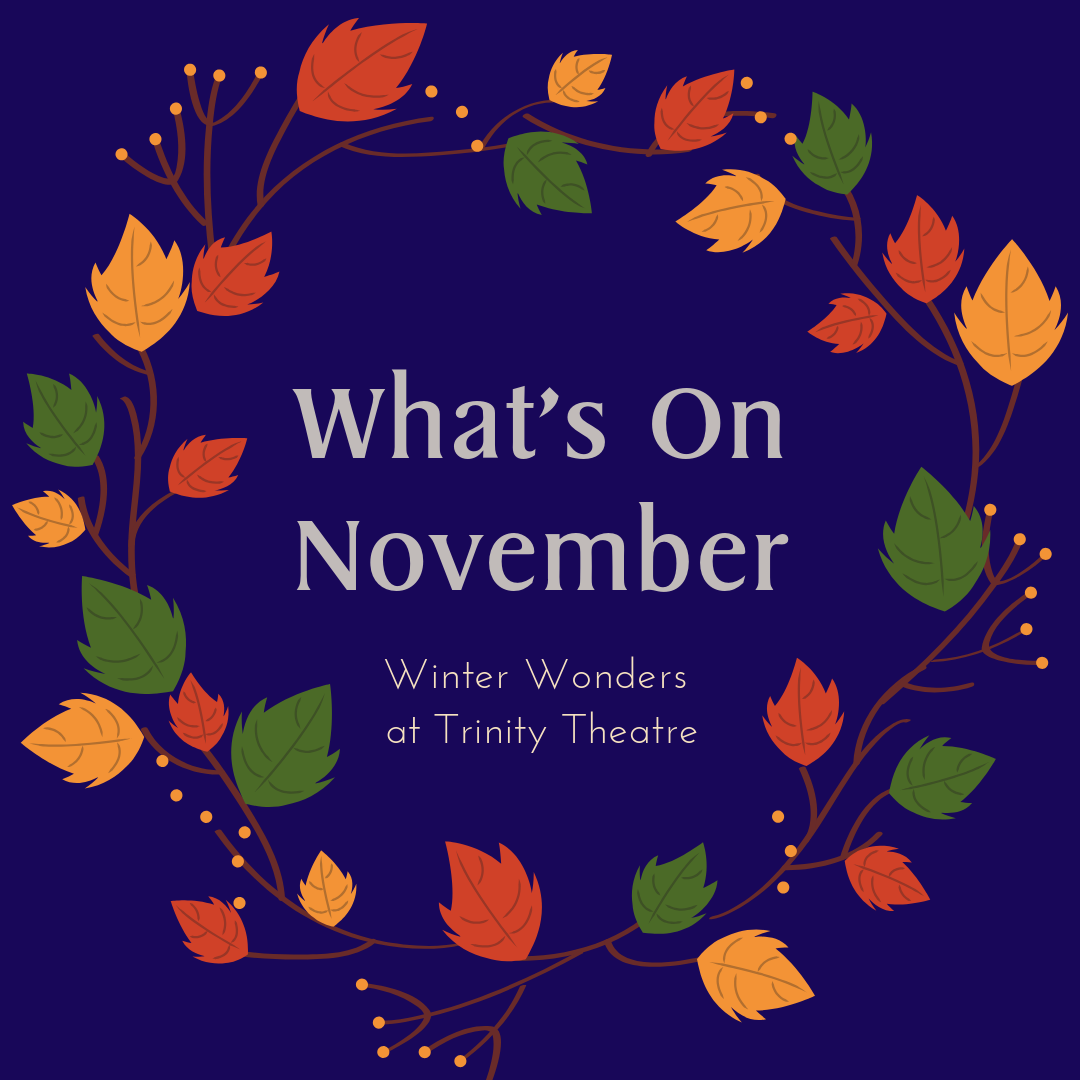 What's On Tunbridge Wells November