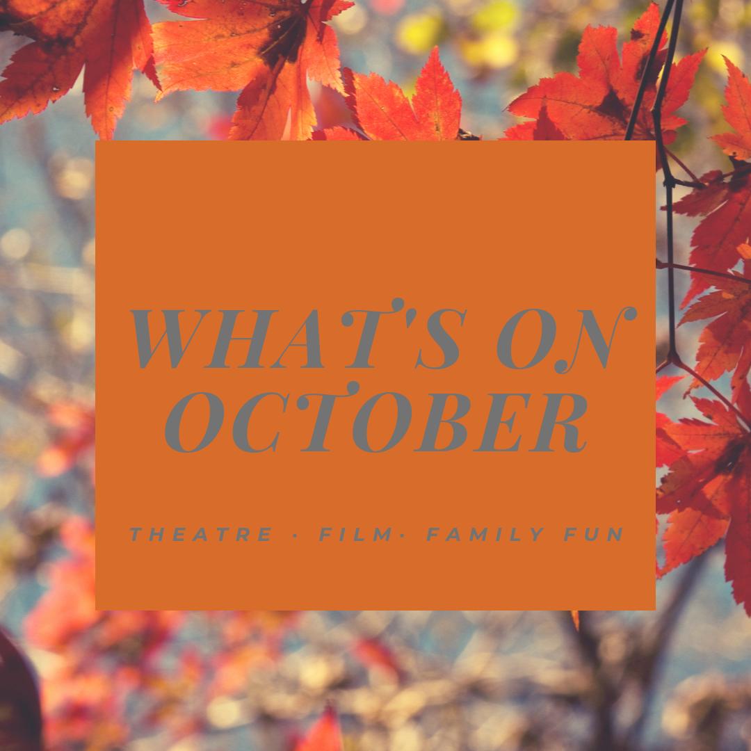 What's On October - Tunbridge Wells